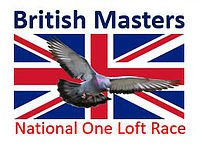 BRITISH MASTERS NATIONAL ONE LOFT RACE